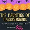 The Haunting of Harrisonburg Halloween Event